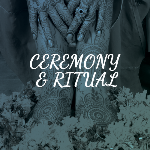 ceremony and ritual