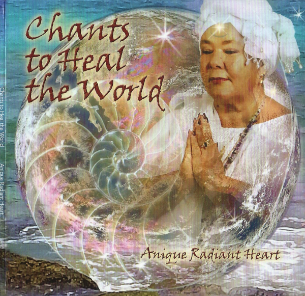 chants to heal the world